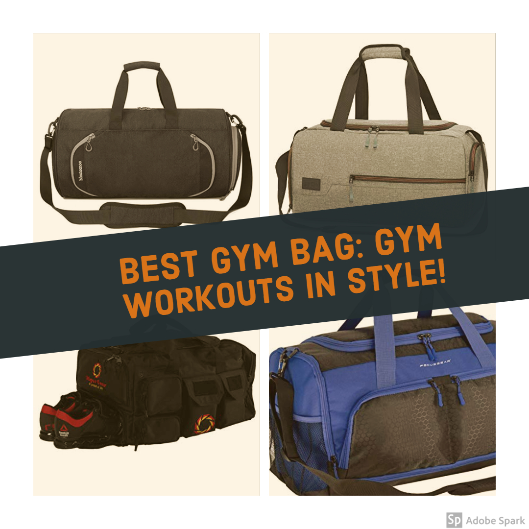 Best Gym Bag Gym Workouts in Style