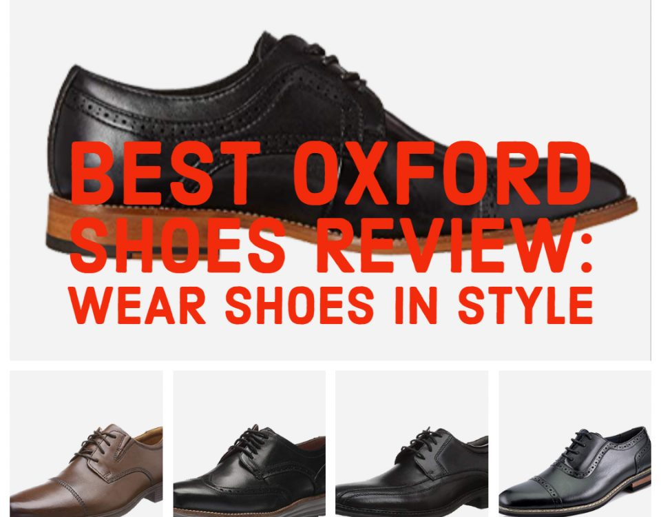 best oxford shoes review