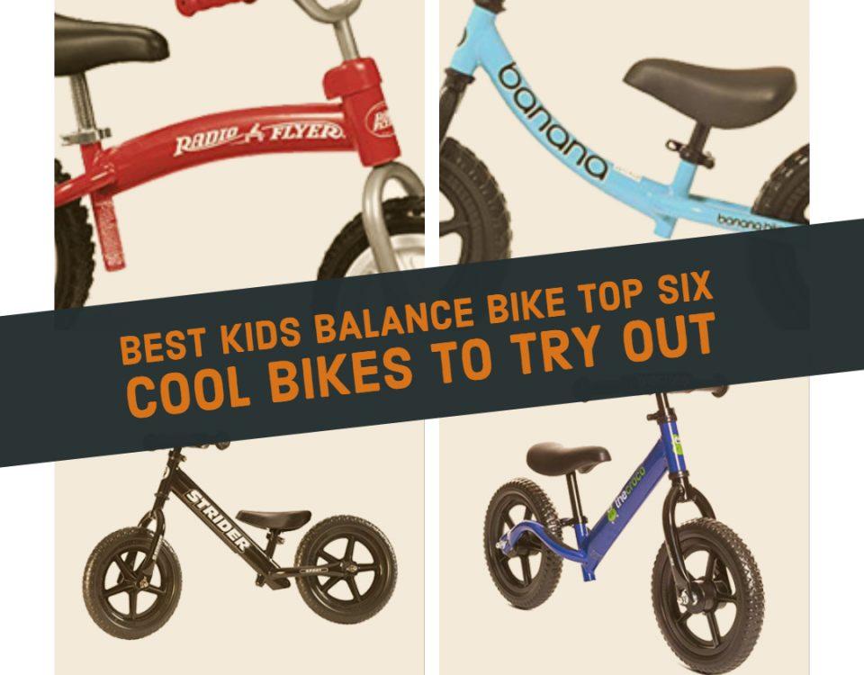 Best Kids Balance Bike