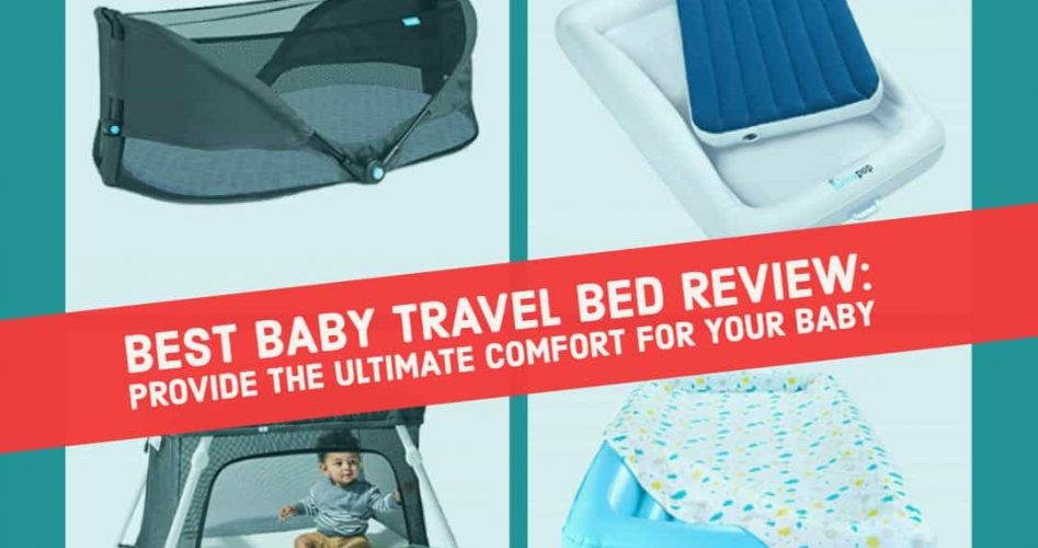 cropped-BEST-BABY-TRAVEL-BED-REVIEW-PROVIDE-THE-ULTIMATE-COMFORT-FOR-YOUR-BABY.jpg
