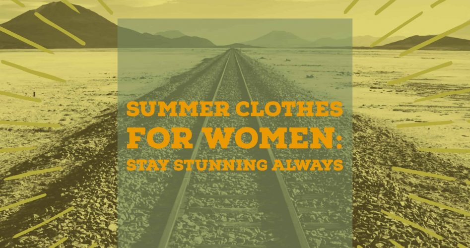 cropped-SUMMER-CLOTHES-FOR-WOMEN.jpg
