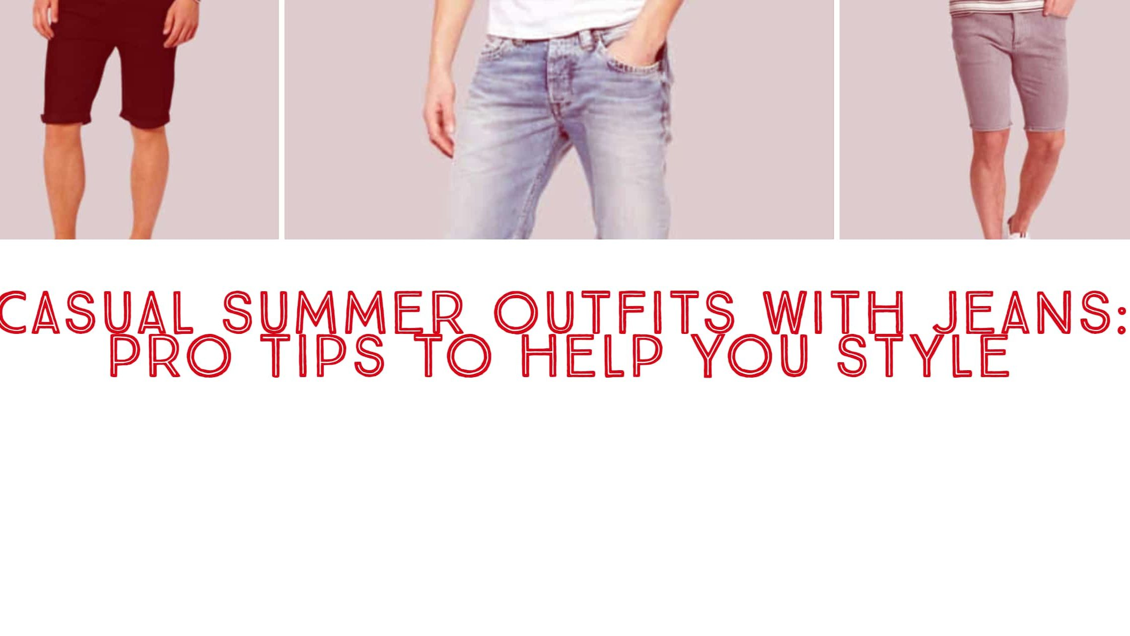 cropped-Casual-Summer-Outfits-with-Jeans-Pro-Tips-to-Help-You-Style-2.jpg