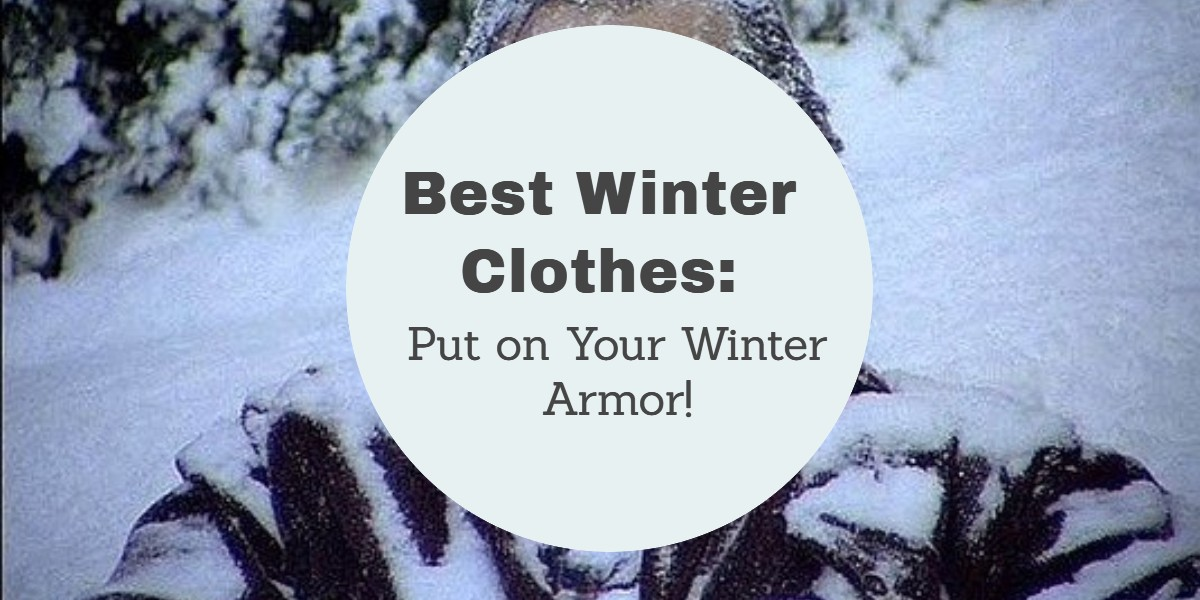 Best Winter Clothes